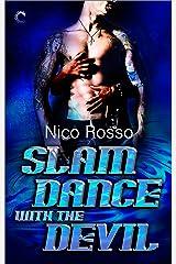 Slam Dance with the Devil (Demon Rock Book 2)
