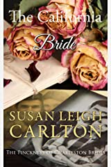The California Bride: A Sweet Western Historical Romance (The Pinckney's of Charleston Book 1) Kindle Edition