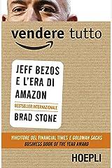 Vendere tutto. Jeff Bezos e l'era di Amazon Paperback