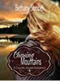 Chasing Mountains: A New Adult Cowboy Small Town Romance (Country Roads Romance Book 2)