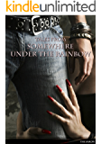 Tales From Somewhere Under The Rainbow: 5-8