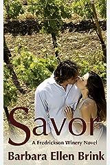 Savor (The Fredrickson Winery Novels Book 3) Kindle Edition