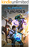 Supers: Ex Heroes