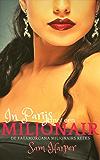 In Parijs met een miljonair: Deel 2 van de Fatamorgana Miljonairs Reeks (ook los te lezen)