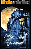 Haunted Ground (English Edition)