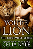 You're Lion (BBW Paranormal Shapeshifter Romance) (Ridgeville)
