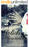 Holiday Heartache: A Short Story