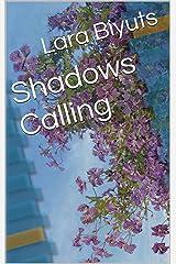 Shadows Calling Kindle Edition