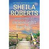 Welcome to Moonlight Harbor (A Moonlight Harbor Novel, 1)