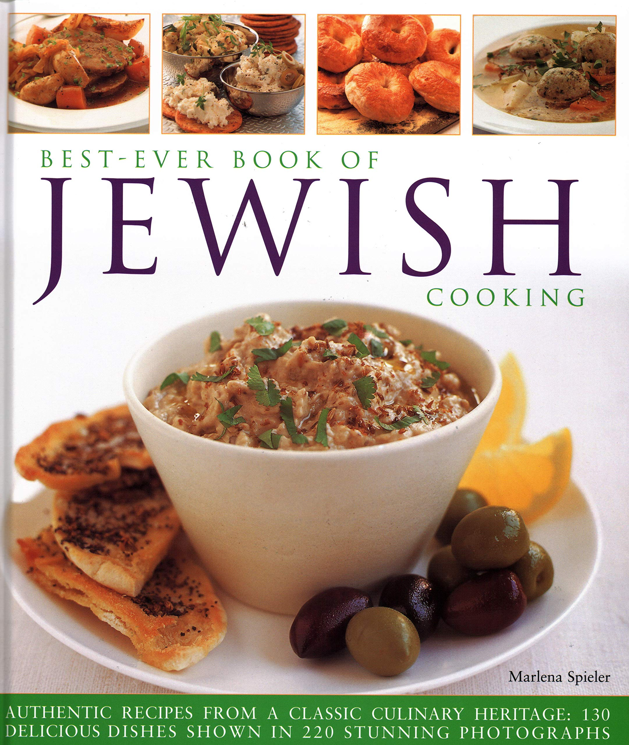 Best-Ever Book of Jewish Cooking: Authentic recipes from a classic