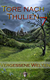 Die Tore nach Thulien - 7. Episode - Vergessene Welten: Wilderland