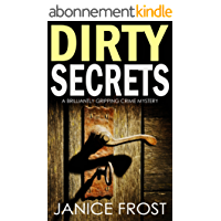 DIRTY SECRETS a brilliantly gripping crime mystery (English Edition)