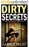 DIRTY SECRETS a brilliantly gripping crime mystery