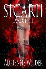 SICARII: Part II Kindle Edition