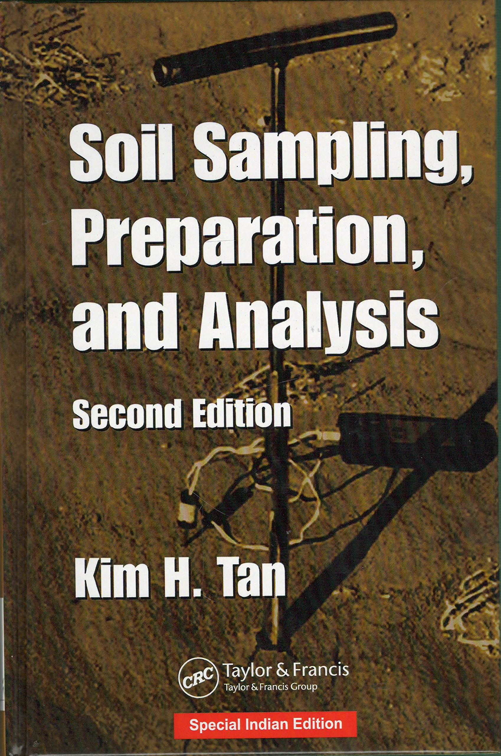Download SOIL SAMPLING, PREPARATION, AND ANALYSIS, 2ND EDITION ebook