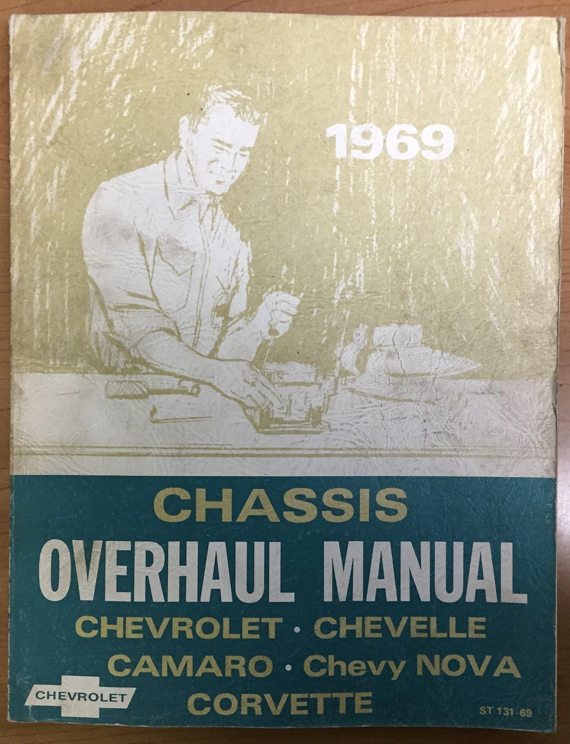 Amazon.com: 1969 Chassis Service Manual Chevrolet Chevelle Camaro Nova  Corvette ST 130-69: Chevrolet Motor Division: Books