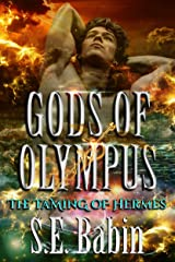 The Taming of Hermes (Gods of Olympus Book 1) Kindle Edition
