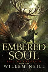 Embered Soul (The Fall of Creation Book 1) Kindle Edition