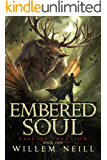 Embered Soul (The Fall of Creation Book 1)