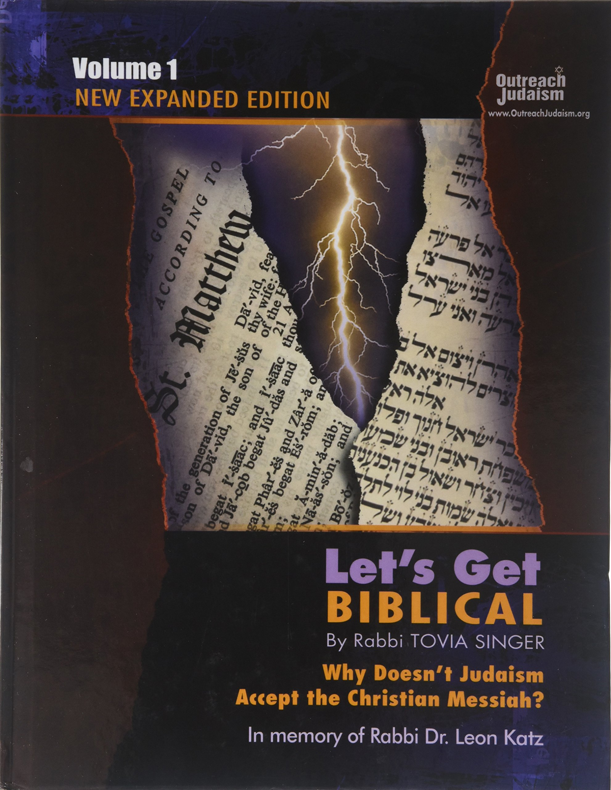 Download Let's Get Biblical!: Why Doesn't Judaism Accept the Christian Messiah? Volume 1 pdf epub