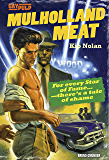 Mulholland Meat: Gay Pulp Fiction