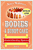 Bodies & Bundt Cake: A Culinary Cozy Mystery (Comfort Cakes Cozy Mysteries Book 4)