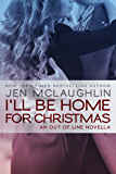 I'll be Home for Christmas: An Out of Line Novella