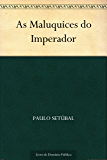 As Maluquices do Imperador