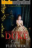 Fleeing From the Duke: Regency Romance (Clean & Wholesome Regency Romance Book)