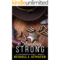 Standing Strong: (A Leavenworth Saga - Book 3)