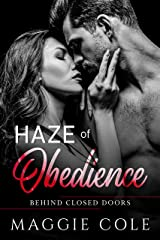 Haze of Obedience: A Military Romance (Behind Closed Doors Book 3) Kindle Edition