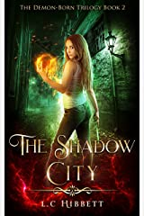 The Shadow City (The Demon-Born Trilogy Book 2) Kindle Edition