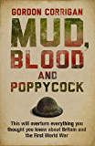 Mud, Blood and Poppycock: Britain and the Great War (Cassel Military)