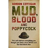 Mud, Blood and Poppycock: Britain and the Great War (CASSELL MILITARY PAPERBACKS)