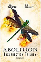 Abolition (Insurrection Trilogy Book 3) Kindle Edition
