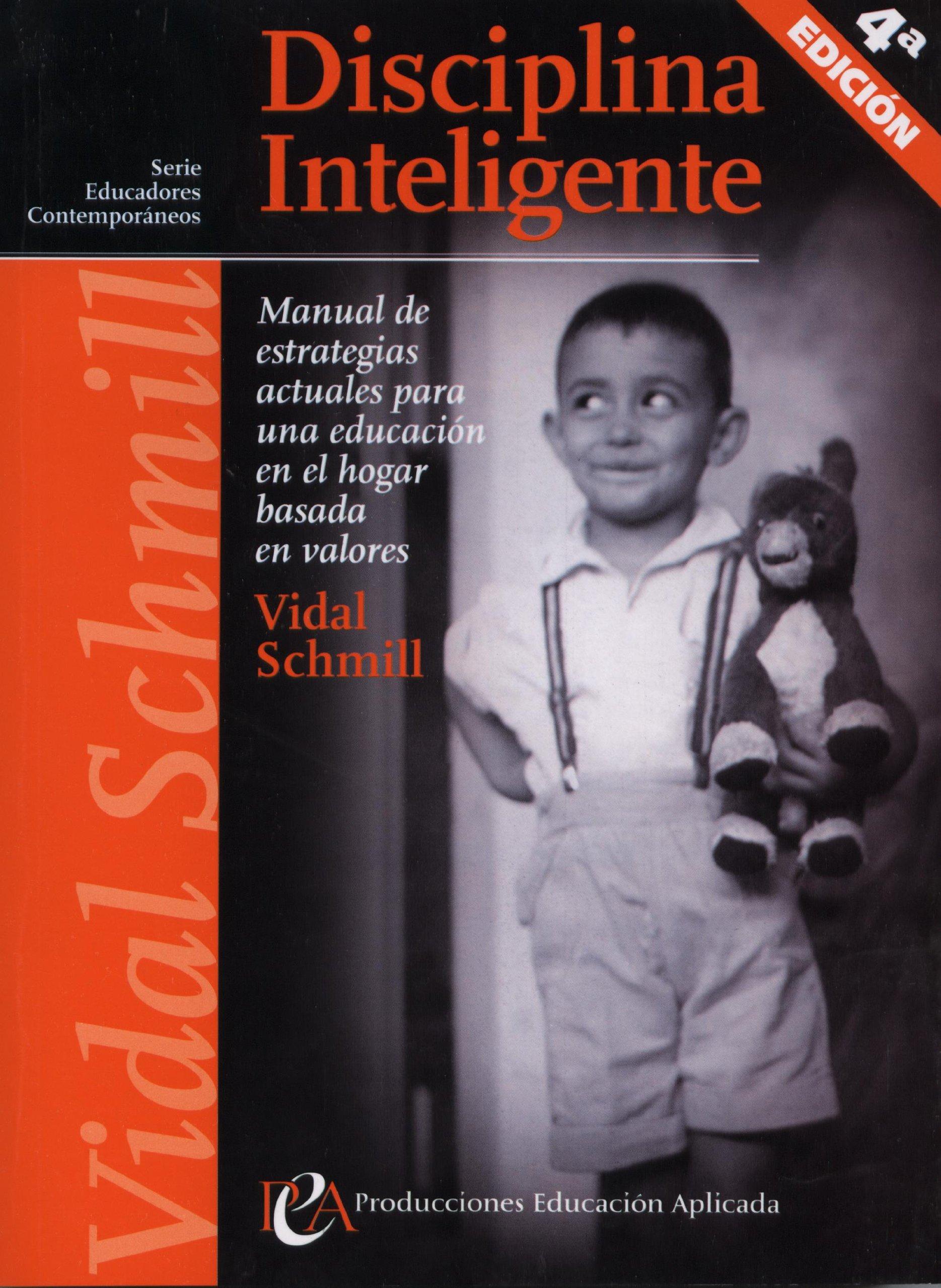 Disciplina inteligente spanish edition vidal schmill 9789685784016 amazon com books