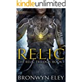 Relic: The Relic Trilogy: Book I
