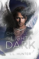 The Chronicles of Light and Dark: A Nephilim Universe Book (The Legend of the Archangel 5) Kindle Edition