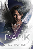 The Chronicles of Light and Dark: A Nephilim Universe Book (The Legend of the Archangel 5)