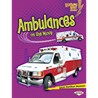 Ambulances on the Move (Lightning Bolt Books ® — Vroom-Vroom)