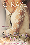 Wedding Time: A Novella (Our Time for Love)