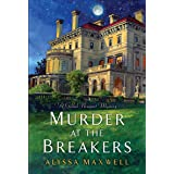 Murder at the Breakers (A Gilded Newport Mystery)