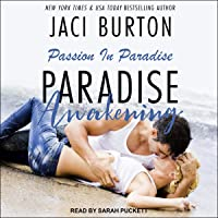 Paradise Awakening: Passion in Paradise Series, Book 1
