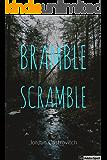 Bramble Scramble (My Understandings Book 1)