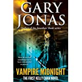 Vampire Midnight: The First Kelly Chan Novel