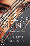 Savage Rising: A Backwoods Justice Novel
