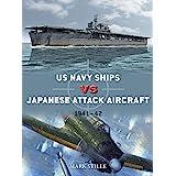 US Navy Ships vs Japanese Attack Aircraft: 1941–42 (Duel)