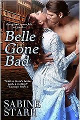 Belle Gone Bad (Gone Bad, Book 4) Kindle Edition