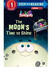 The Moon's Time To Shine (Step Into Reading)