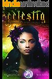 CELESTIA (Unicorn Blessed Chronicles Book 1)